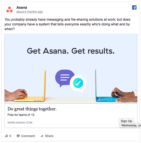 Asana uses an eye-catching slogan in their Facebook ad