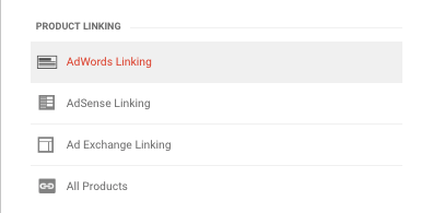 """Click """"AdWords Linking"""" under the the Property column."""
