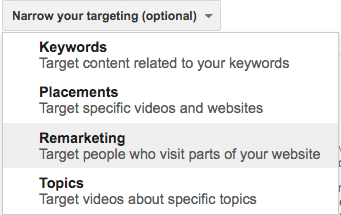 "Here under the targeting options, select ""Remarketing""."