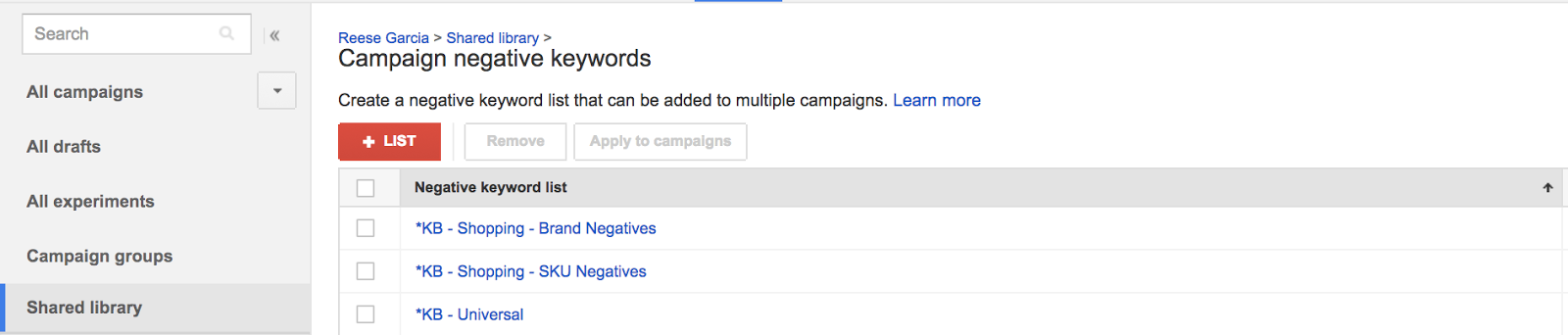 I like the negative keyword list names to match their campaign counterparts for consistency.