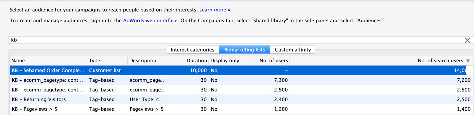 "I usually like to sort by ""no. of search users,"" so that I don't end up adding audiences that are too small."