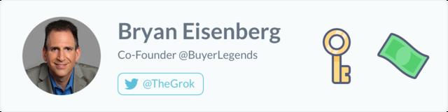 Bryan Eisenberg, Co-Founder at Buyer Legends