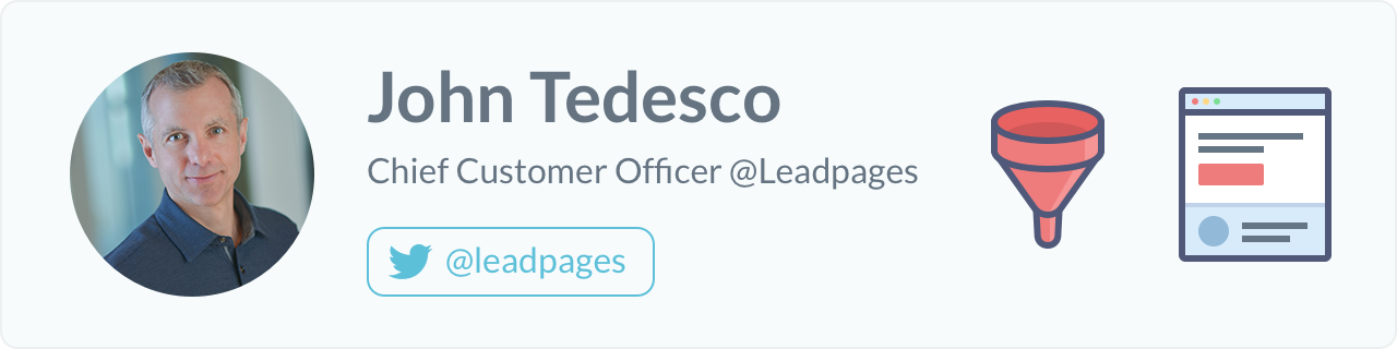 John Tedesco, Chief Customer Officer at Leadpages
