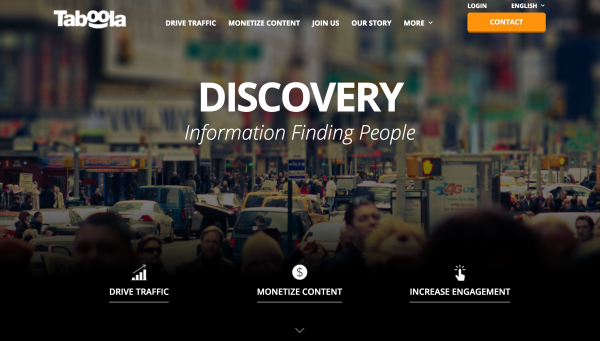 Taboola helps people discover content they might like yet never knew existed.