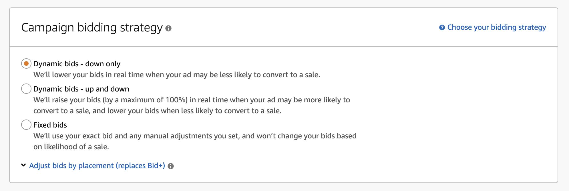 Choose dynamic bids down, dynamic bids up or down, or fixed bids