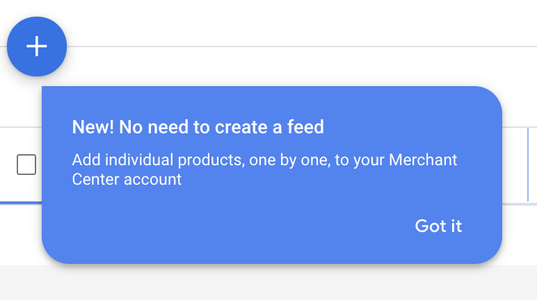 Google Merchant Center makes it easy to add single products.