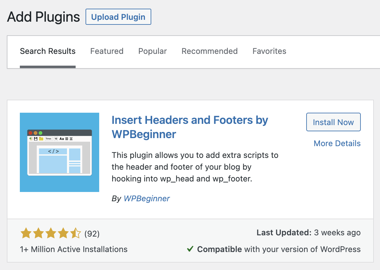 Go to plugins > Add plugin > Search for Insert Headers and Footers > Click Install Now