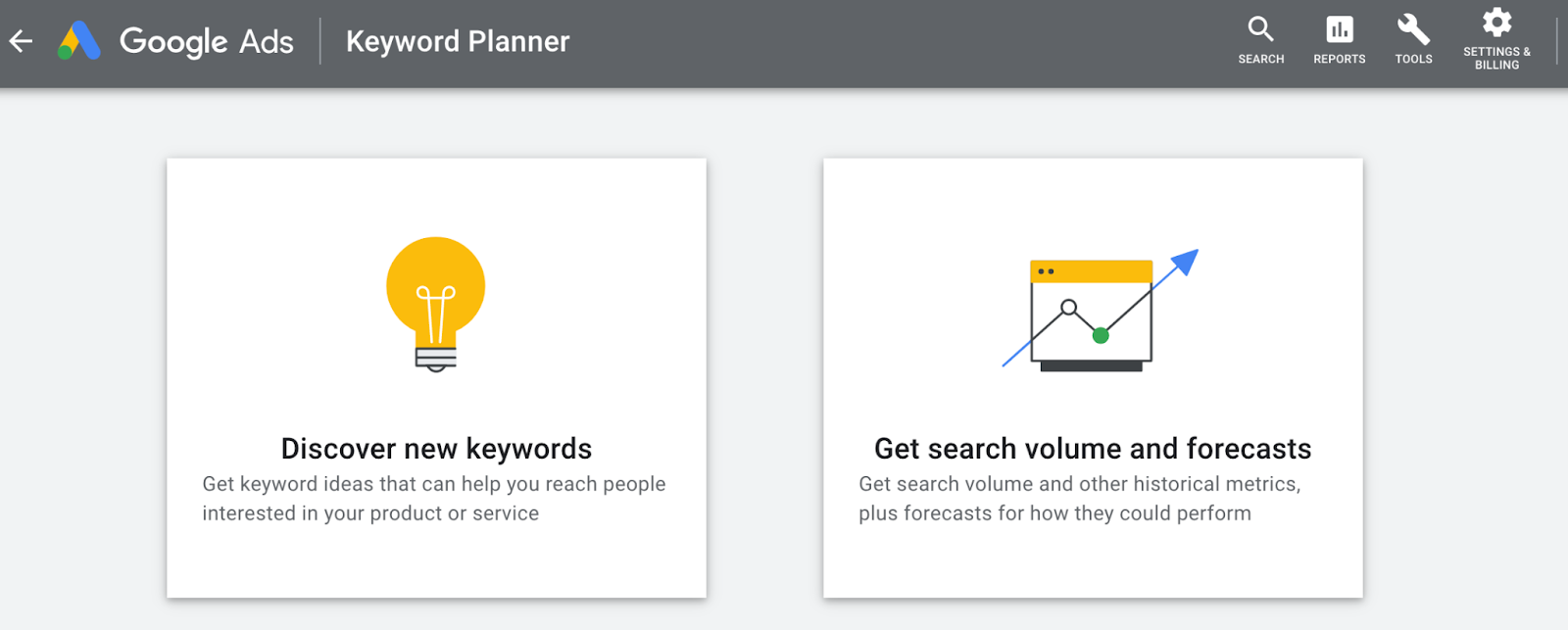 Discover new keywords or Get search volume and forecasts