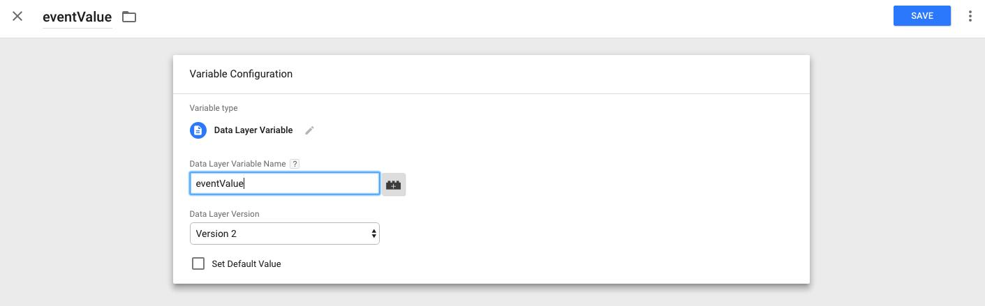 Create your eventValue variable.