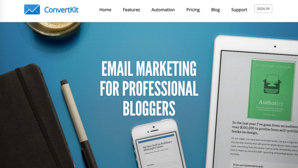 ConvertKit targets professional bloggers (a specific audience).