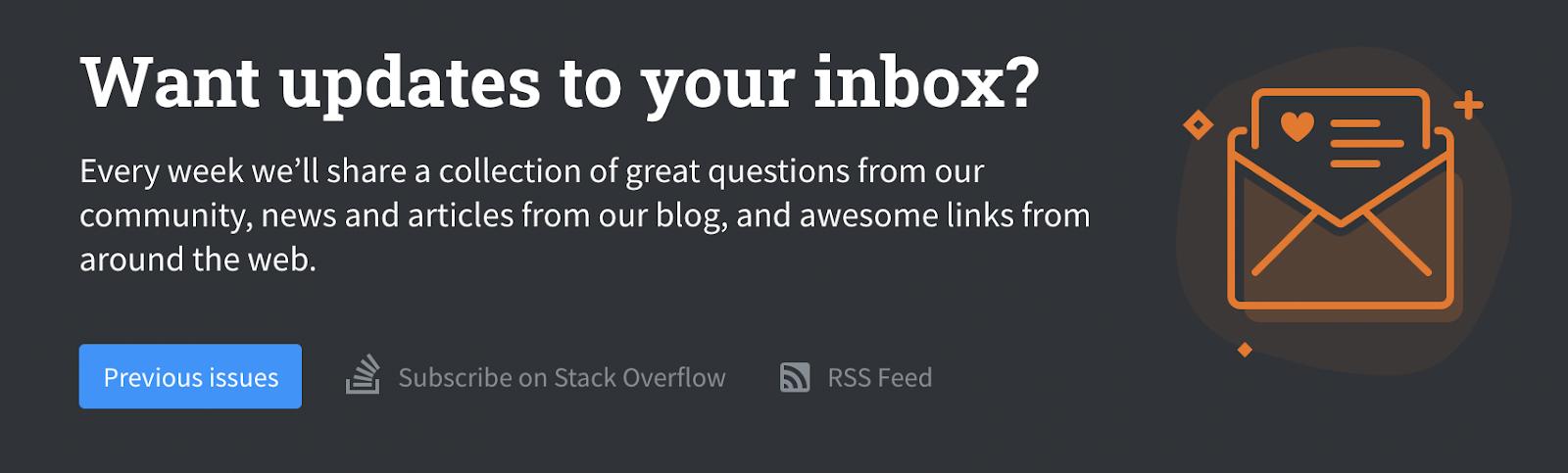 Stack Overflow's newsletter CTA