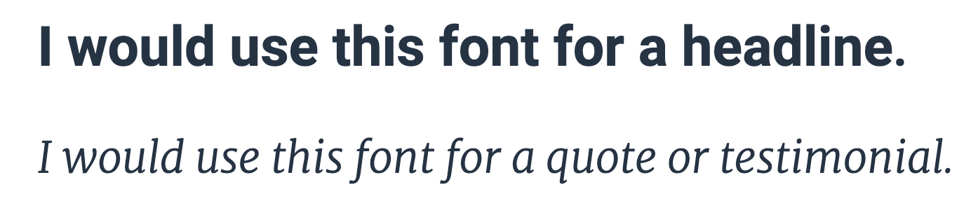 Headline font versus a quote or testimonial font