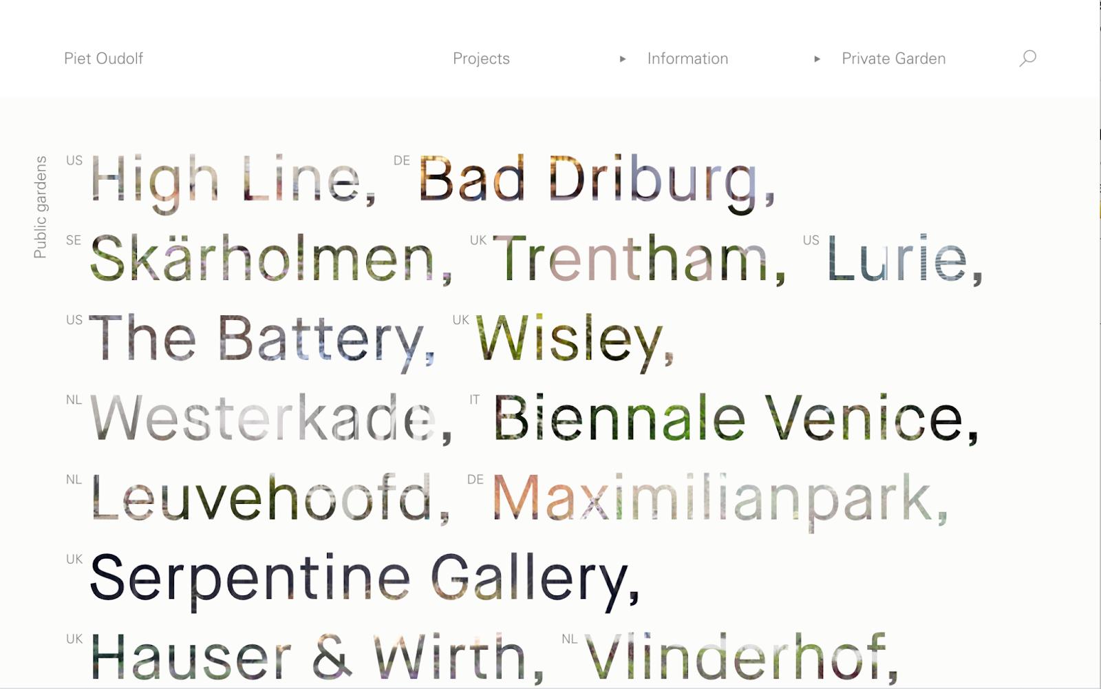 Piet Oudolf, a Dutch perennial garden designer, uses typography in an interesting way on his website – source
