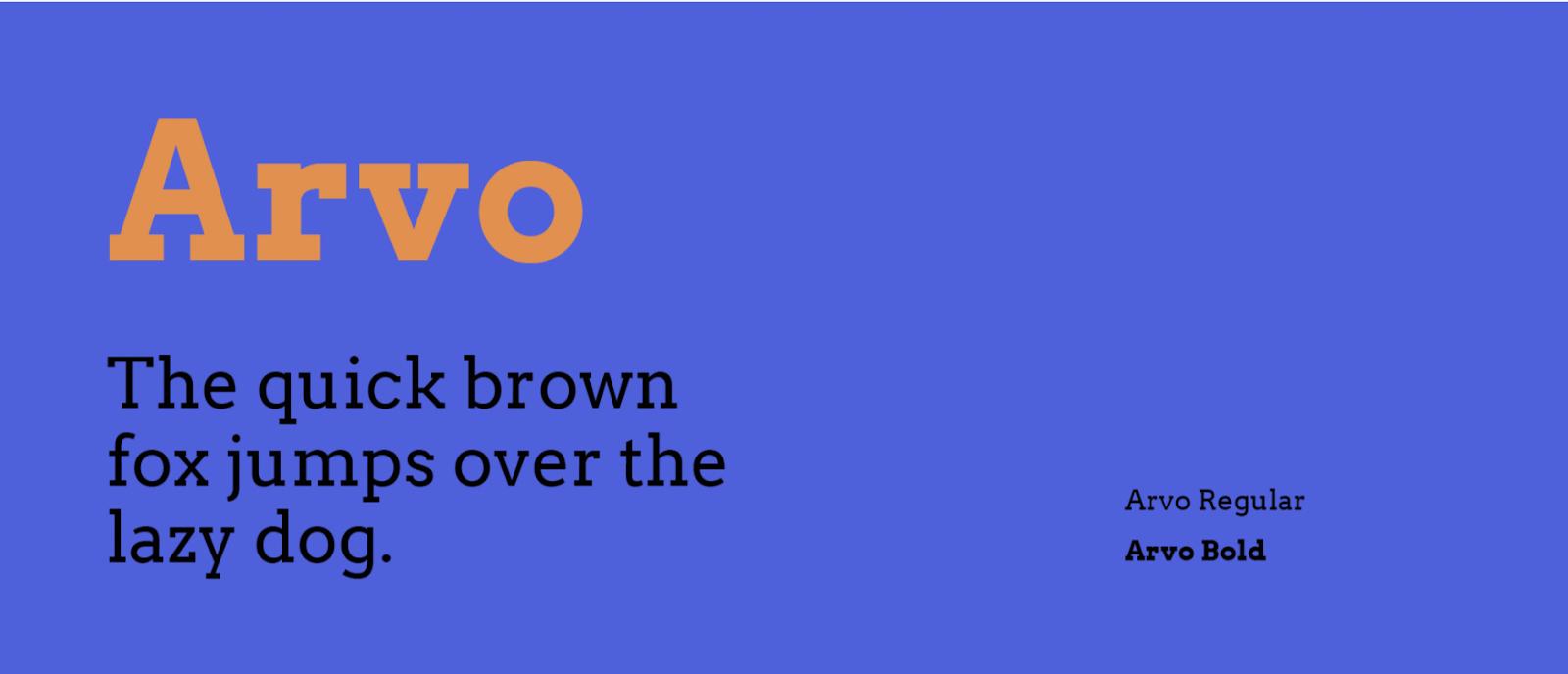 Arvo regular and Arvo bold- source